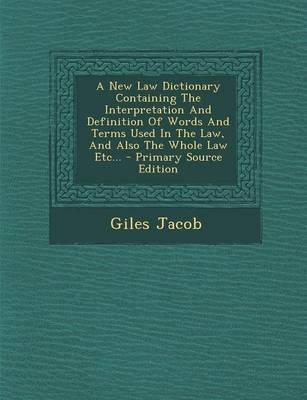 A New Law Dictionary...