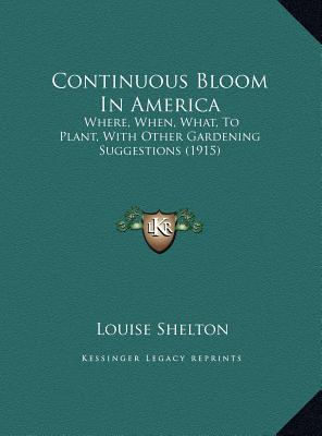 Continuous Bloom in America