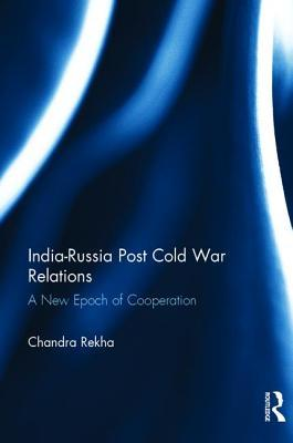 India-Russia Post Cold War Relations