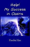 Help! My Success in Chains