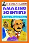 The New York Public Library Amazing Scientists