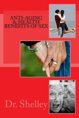 Anti-Aging & Health Benefits of Sex