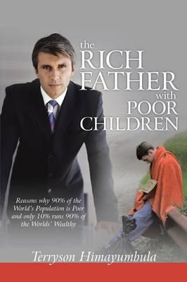 The Rich Father With Poor Children