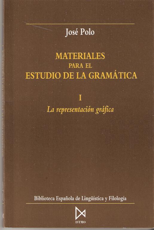 Materiales para el estudio de la Gramática: La representación gráfica