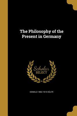 PHILOSOPHY OF THE PRESENT IN G