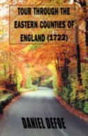 Tour Through the Eastern Counties of England (1722