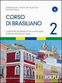 Corso di brasiliano. Con CD Audio