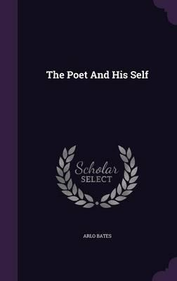 The Poet and His Sel...
