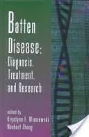 Batten Disease: Diagnosis, Treatment, and Research: v. 45