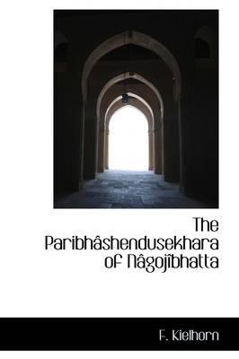 The Paribh Shendusekhara of N Goj Bhatta
