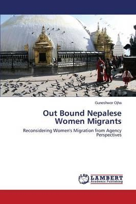 Out Bound Nepalese Women Migrants