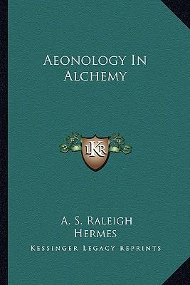Aeonology in Alchemy
