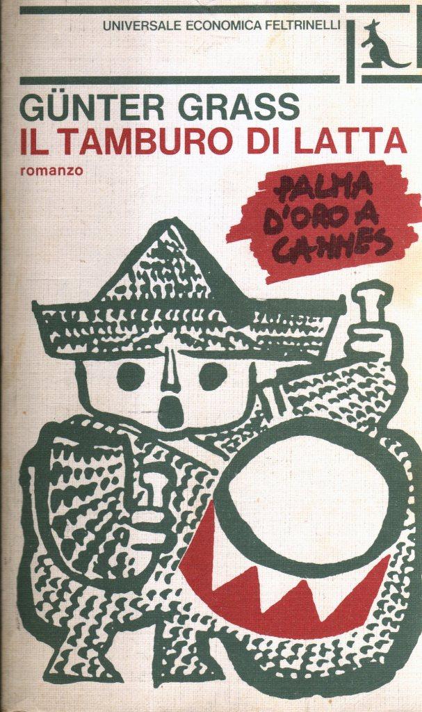 Il Tamburo Di Latta.Il Tamburo Di Latta Gunter Grass 239 Recensioni