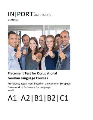 Placement Test for Occupational German Language Courses