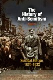 The History of Anti-semitism: Suicidal Europe, 1870-1933