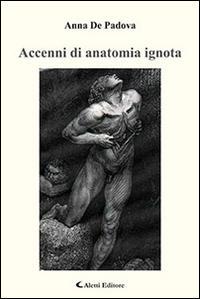 Accenni di anatomia ignota