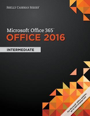 Shelly Cashman Microsoft Office 365 & Office 2016