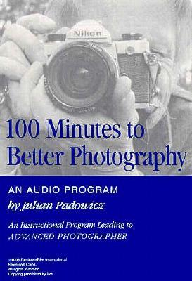 100 Minutes to Better Photography