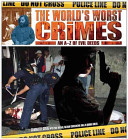 The World's Worst Crimes
