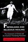 Firewalking and Religious Healing