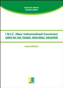 I N.I.C. (New Industrial Countries). Corea del Sud, Taiwan, Hong Kong, Singapore
