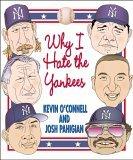 Why I Hate the Yankees