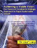 Achieving a Viable Vision