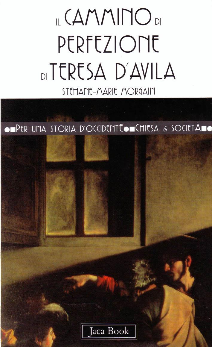 Il cammino di perfezione di Teresa d'Avila