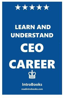 Learn and Understand Ceo Career