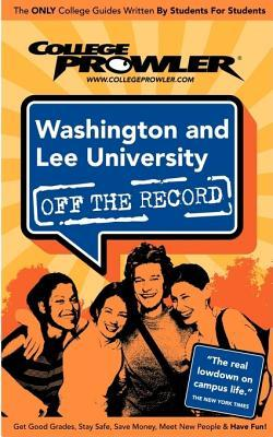 College Prowler Washington and Lee University Off the Record