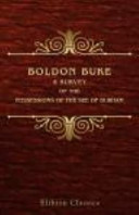 Boldon Buke, a Survey of the Possessions of the See of Durham. Made by order of Bishop Hugh Pudsey, in the Year MCLXXXIII. With a translation, an appendix of original documents, and a glossary by William Greenwell