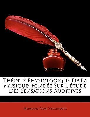 Thorie Physiologique de La Musique