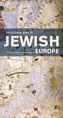Cultural Guide to Jewish Europe