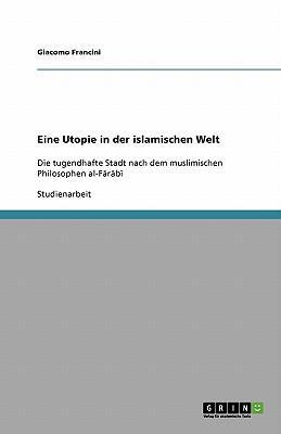 Eine Utopie in der islamischen Welt
