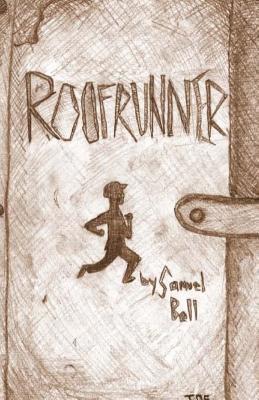 The Roofrunner