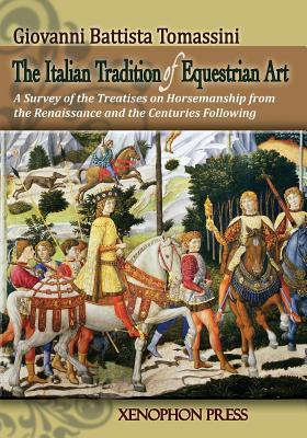 THE ITALIAN TRADITION OF EQUESTRIAN ART
