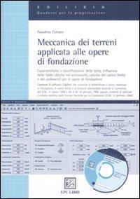 Meccanica dei terreni applicata alle opere di fondazione. Ediz. illustrata