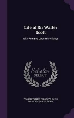 Life of Sir Walter S...