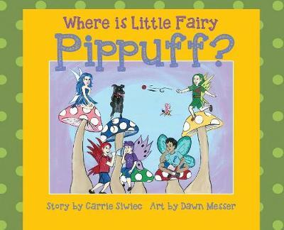 Where Is Little Fairy Pippuff?