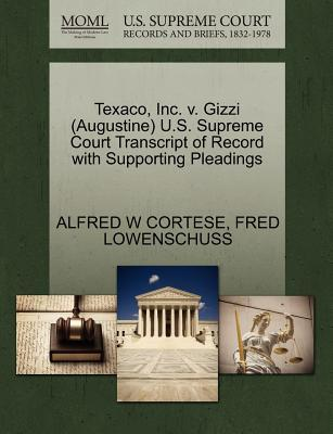 Texaco, Inc. V. Gizzi (Augustine) U.S. Supreme Court Transcript of Record with Supporting Pleadings