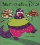 Buon appetito, Dino!