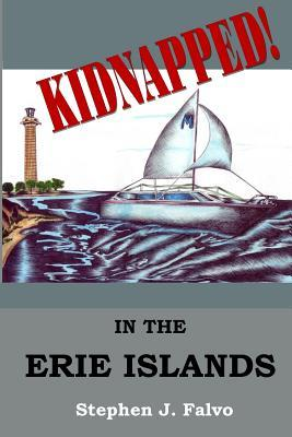 Kidnapped... in the Erie Islands