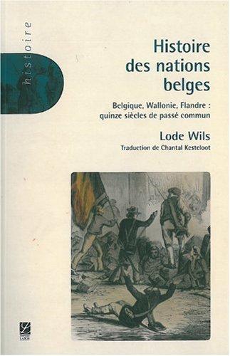 Histoire des nations belges
