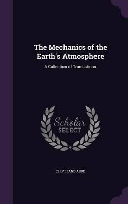 The Mechanics of the Earth's Atmosphere