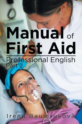 Manual of First Aid ...