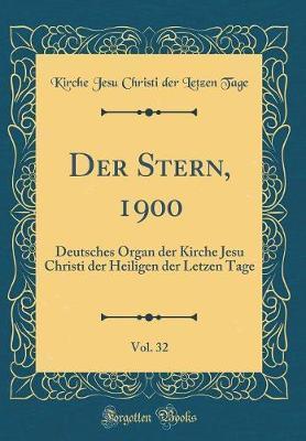 Der Stern, 1900, Vol. 32