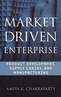Market Driven Enterprise