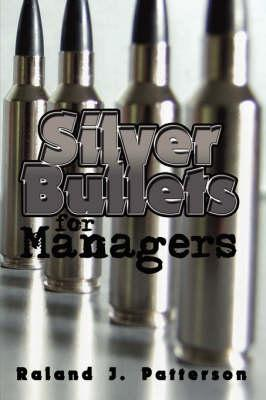 Silver Bullets for M...
