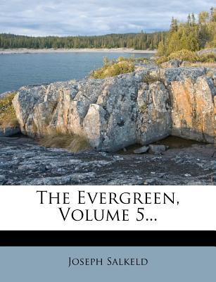The Evergreen, Volume 5.