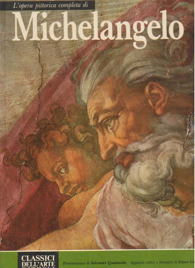 L'opera pittorica completa di Michelangelo